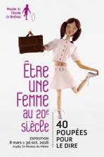 Affiche être une femme au XXe siècle. 40 poupées pour le dire.